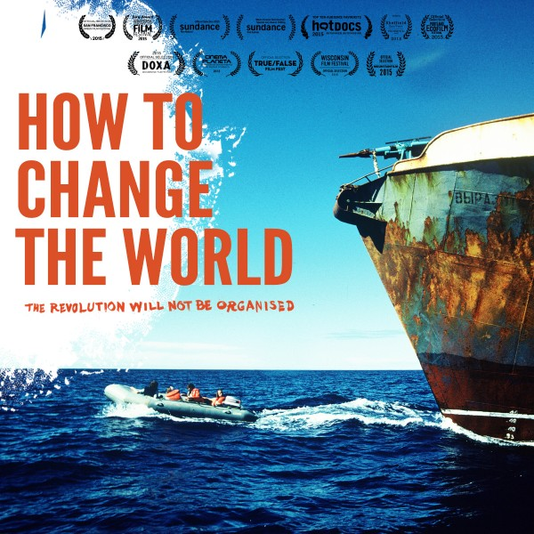 how_to_change_the_world_poster